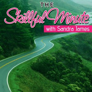 Skillful Minute w Sandra James